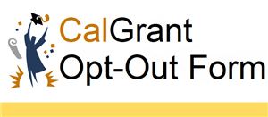 Cal-Grant Opt-Out Form