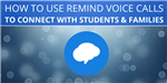 HOw to use Remind Voice Calls