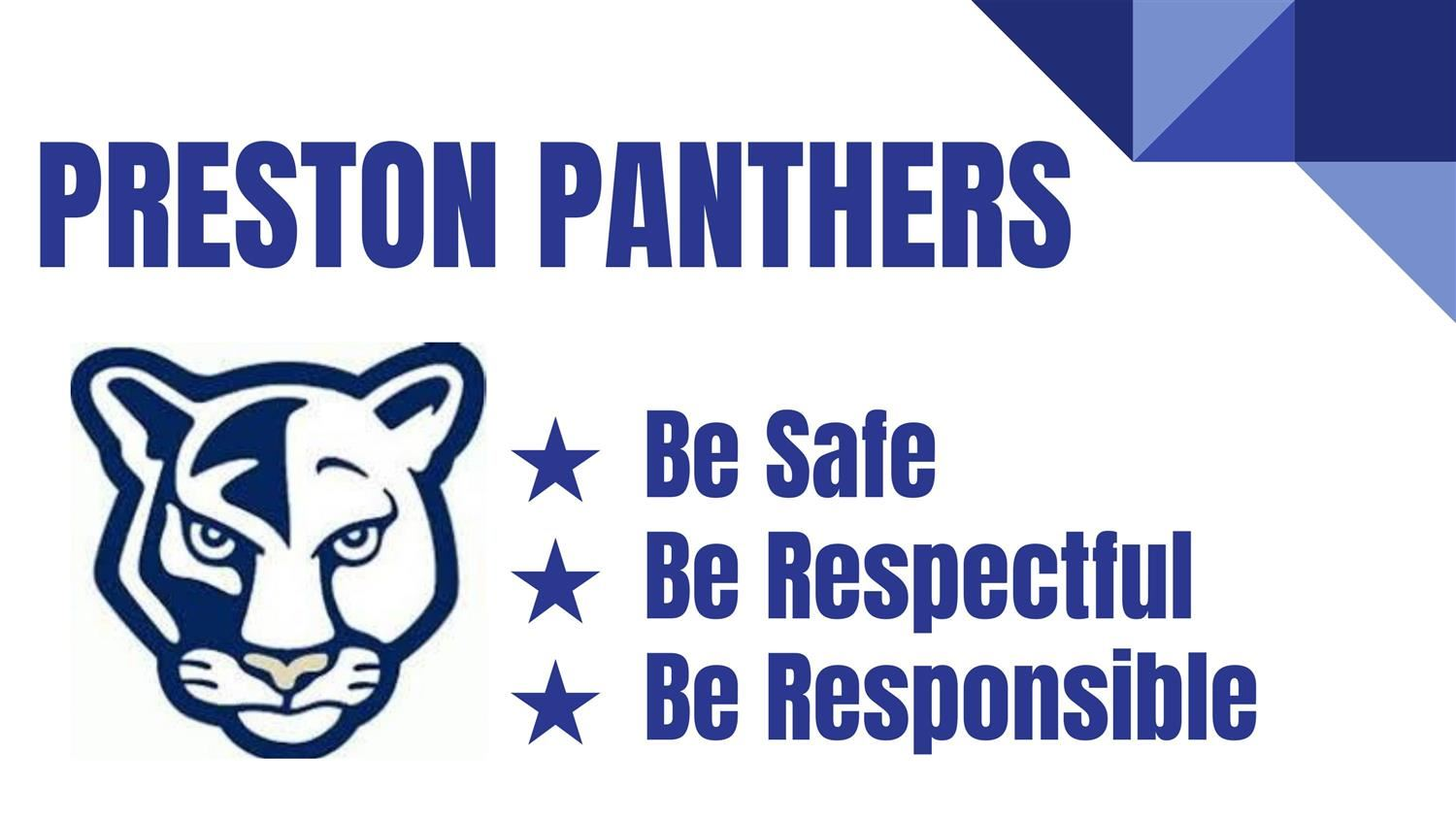 preston panthers be safe, respectful, responsible
