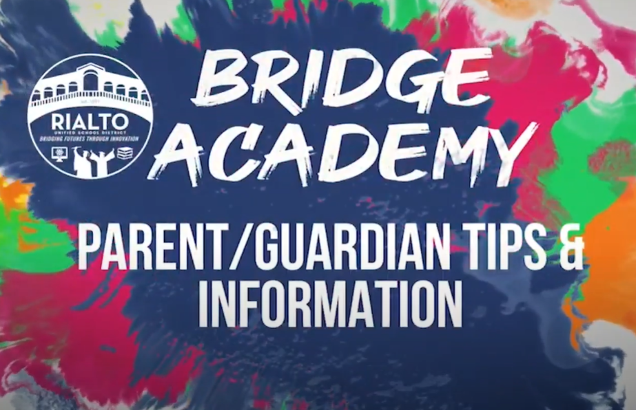 Bridge Academy: Parent/Guardian Tips & Information