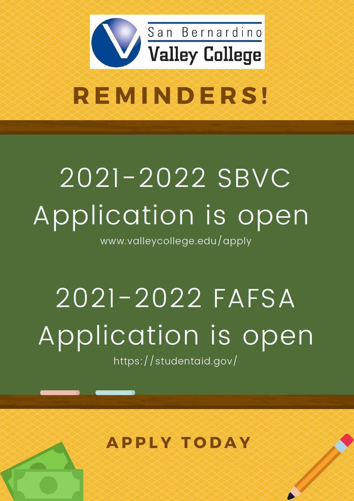 Flyer: 2021-2022 SBVC application is open, 2021-2022 FAFSA is open