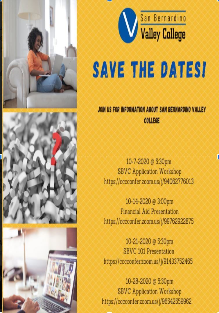 Flyer: Save the dates! information about San Bernardino Valley College